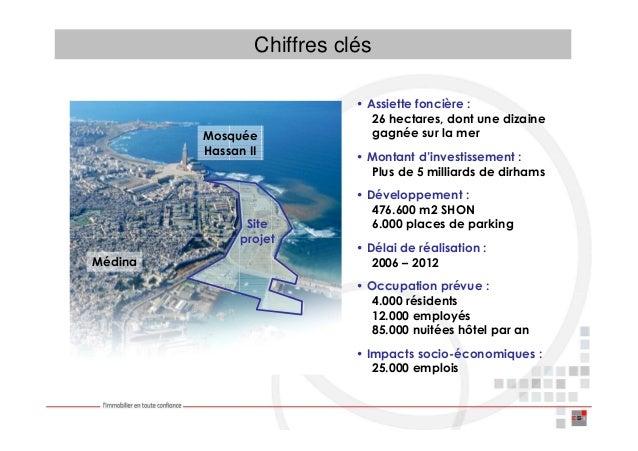 Chiffres clés                                   • Assiette foncière :                                      26 hectares, do...