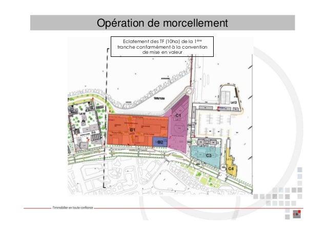 Opération de morcellement      Eclatement des TF (10ha) de la 1ère   tranche conformément à la convention             de m...