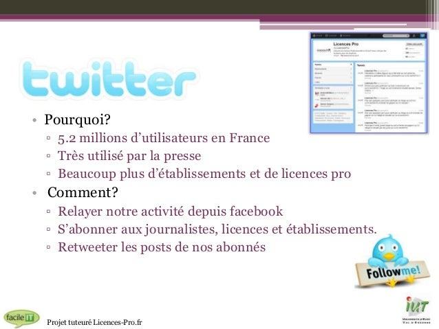 • Pourquoi? ▫ 5.2 millions d'utilisateurs en France ▫ Très utilisé par la presse ▫ Beaucoup plus d'établissements et de li...