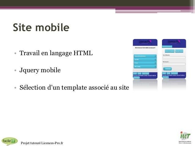 Site mobile • Travail en langage HTML • Jquery mobile • Sélection d'un template associé au site  Projet tuteuré Licences-P...