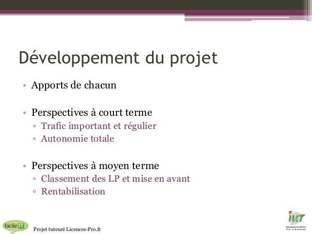 Développement du projet • Apports de chacun • Perspectives à court terme ▫ Trafic important et régulier ▫ Autonomie totale...
