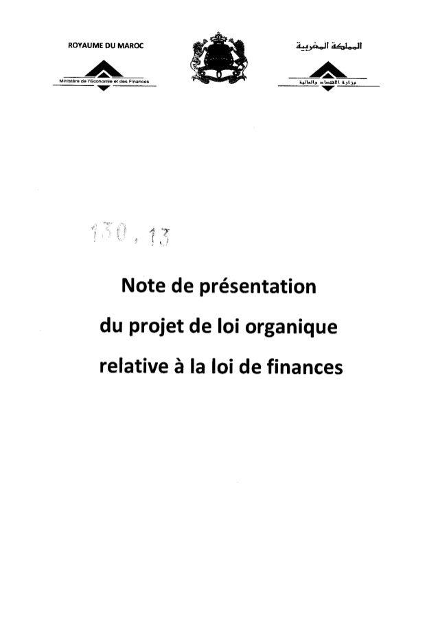 ROYAUME DU MAROC aticon Aa.a,1).Ministère de l'Economie et des Finances Note de présentation du projet de loi organique re...