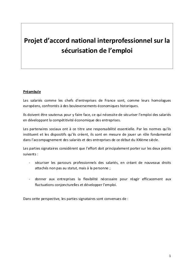 Projet d'accord national interprofessionnel sur la             sécurisation de l'emploiPréambuleLes salariés comme les che...
