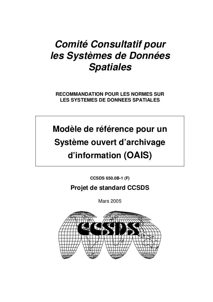 Comité Consultatif pour les Systèmes de Données         Spatiales   RECOMMANDATION POUR LES NORMES SUR   LES SYSTEMES DE D...