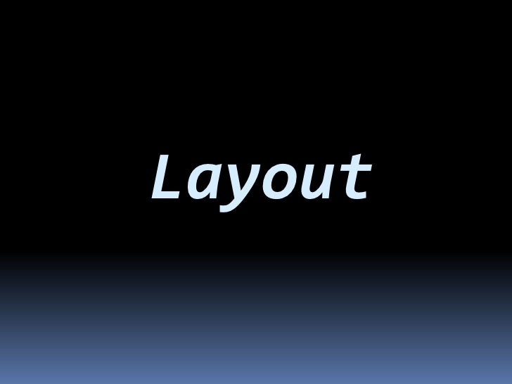 Layout<br />