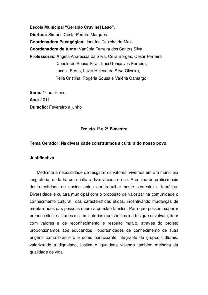 """Escola Municipal """"Geraldo Cruvinel Leão"""".<br />Diretora: Simone Costa Pereira Marques<br />Coordenadora Pedagógica: Janaín..."""