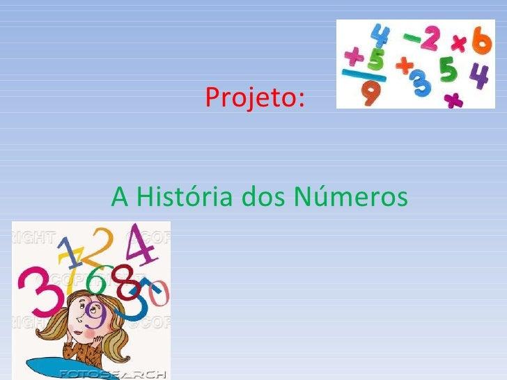 Projeto: A História dos Números