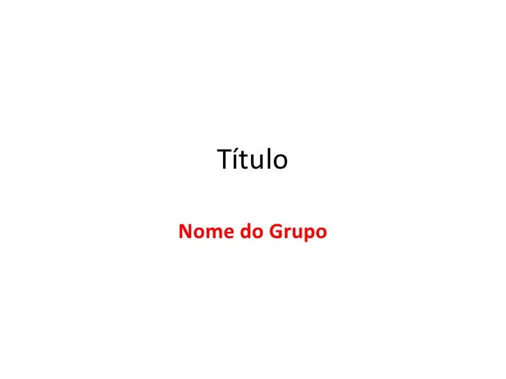 TítuloNome do Grupo