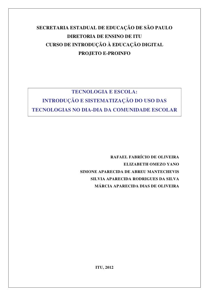 SECRETARIA ESTADUAL DE EDUCAÇÃO DE SÃO PAULO          DIRETORIA DE ENSINO DE ITU    CURSO DE INTRODUÇÃO À EDUCAÇÃO DIGITAL...
