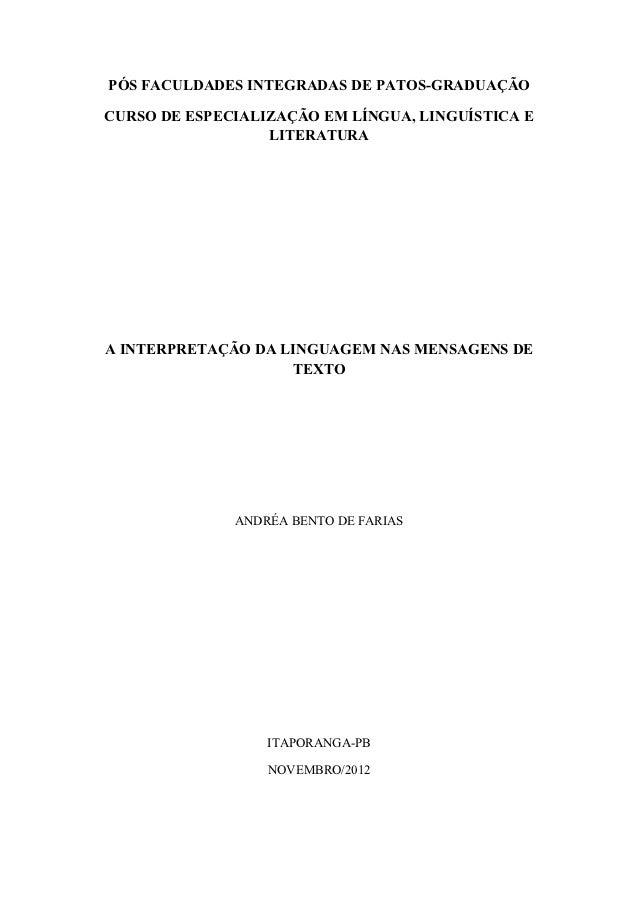 PÓS FACULDADES INTEGRADAS DE PATOS-GRADUAÇÃOCURSO DE ESPECIALIZAÇÃO EM LÍNGUA, LINGUÍSTICA E                  LITERATURAA ...