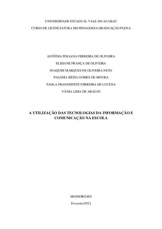 UNIVERSIDADE ESTADUAL VALE DO ACARAÚCURSO DE LICENCIATURA EM PEDAGOGIA GRADUAÇÃO PLENA       ANTÔNIA POLIANA FERREIRA DE O...