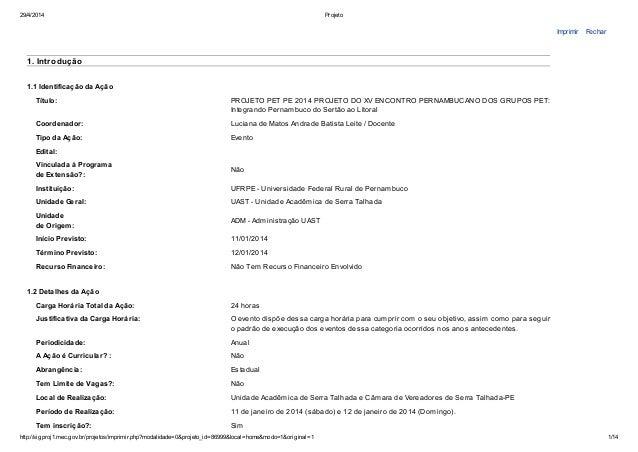 29/4/2014 Projeto http://sigproj1.mec.gov.br/projetos/imprimir.php?modalidade=0&projeto_id=86999&local=home&modo=1&origina...