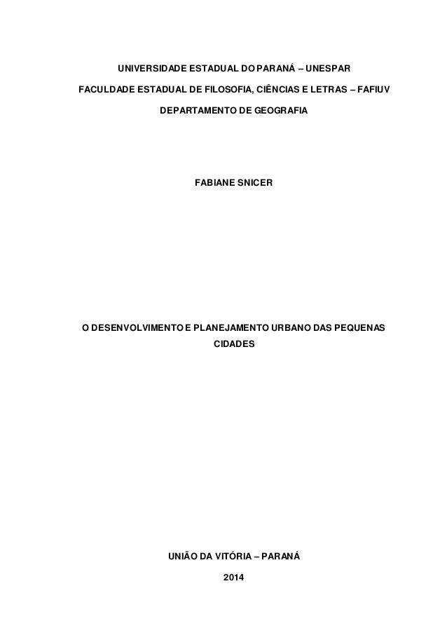 0  UNIVERSIDADE ESTADUAL DO PARANÁ – UNESPAR  FACULDADE ESTADUAL DE FILOSOFIA, CIÊNCIAS E LETRAS – FAFIUV  DEPARTAMENTO DE...