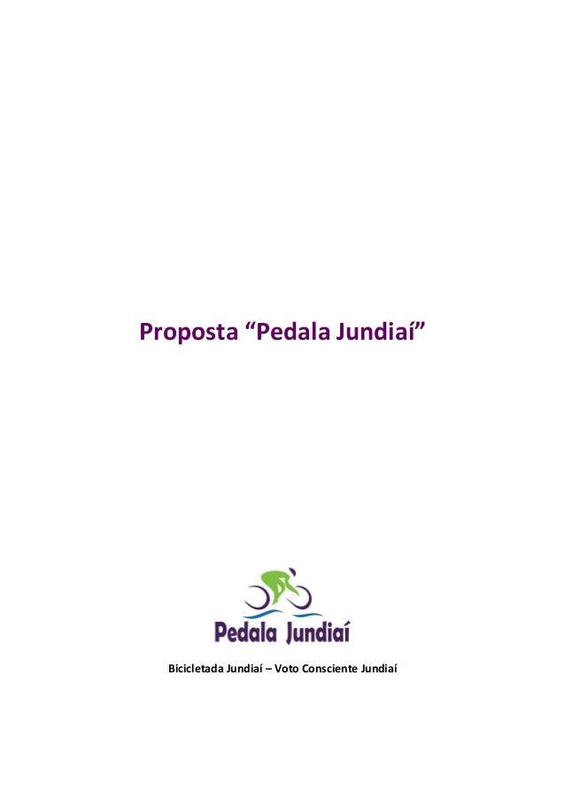 """Proposta """"Pedala Jundiaí"""" Bicicletada Jundiaí – Voto Consciente Jundiaí"""