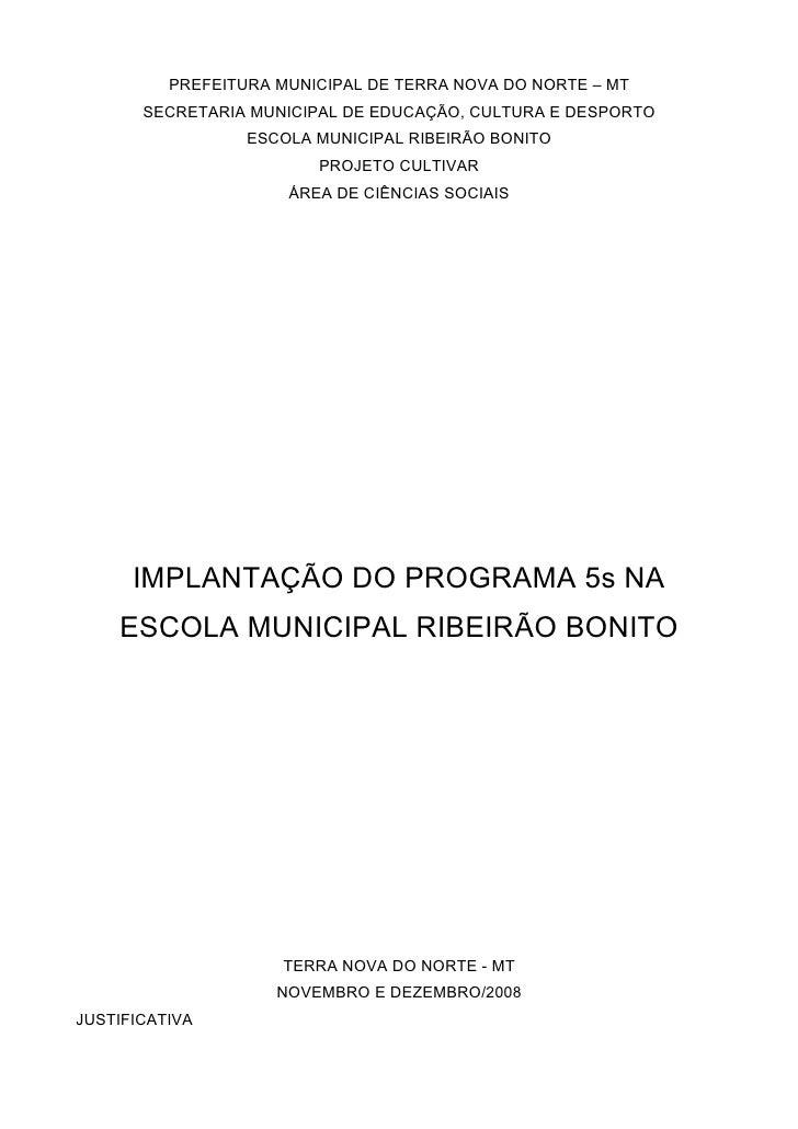 PREFEITURA MUNICIPAL DE TERRA NOVA DO NORTE – MT        SECRETARIA MUNICIPAL DE EDUCAÇÃO, CULTURA E DESPORTO              ...