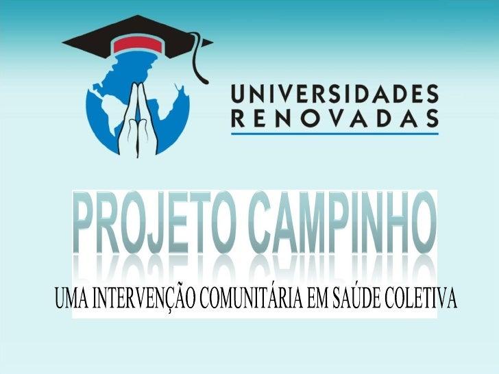 UMA INTERVENÇÃO COMUNITÁRIA EM SAÚDE COLETIVA