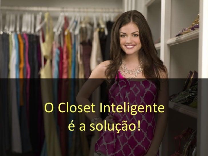 o closet inteligente