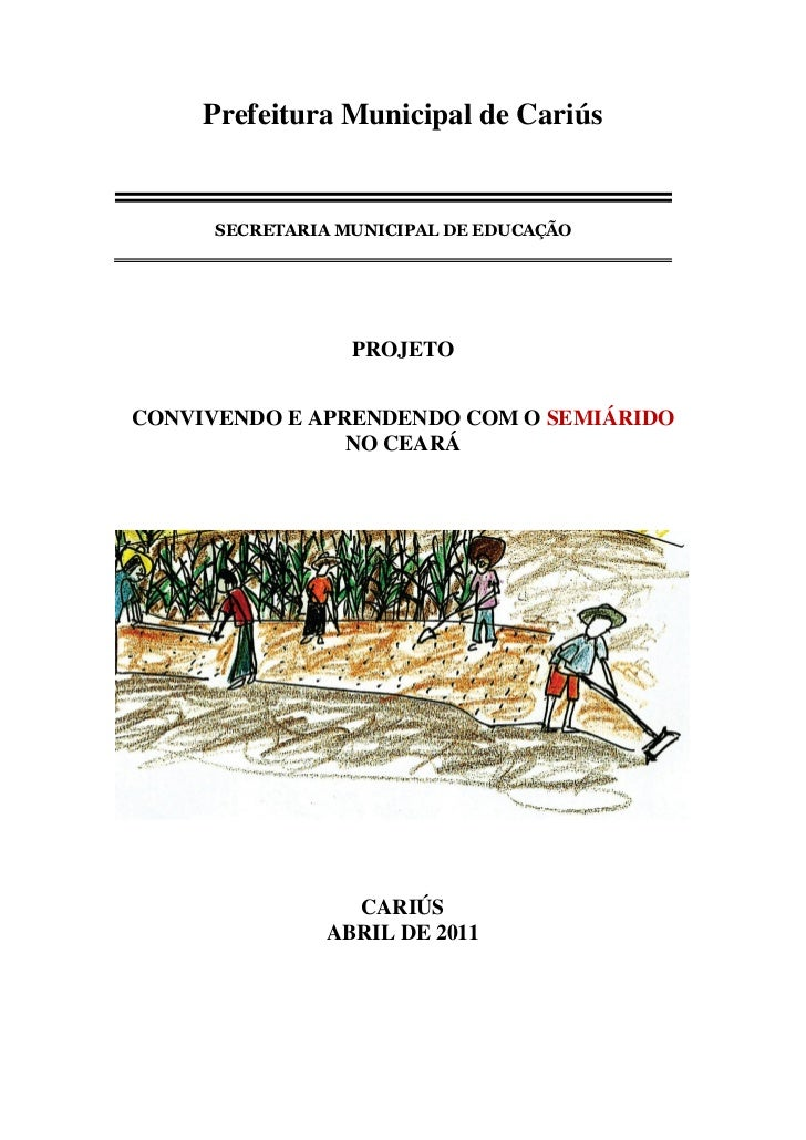 Prefeitura Municipal de Cariús      SECRETARIA MUNICIPAL DE EDUCAÇÃO                  PROJETOCONVIVENDO E APRENDENDO COM O...