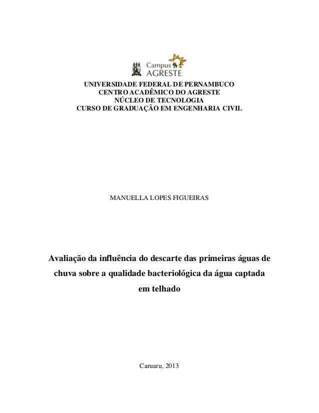 UNIVERSIDADE FEDERAL DE PERNAMBUCO CENTRO ACADÊMICO DO AGRESTE NÚCLEO DE TECNOLOGIA CURSO DE GRADUAÇÃO EM ENGENHARIA CIVIL...