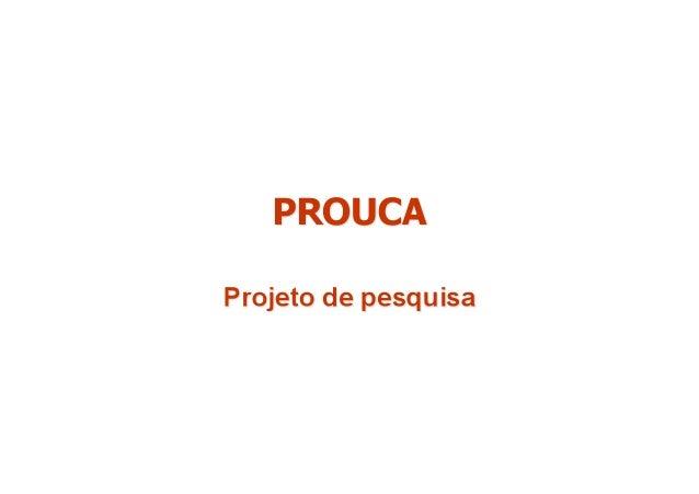 Edital a ser lançado para selecionar propostas de estudos e pesquisas sobre PROUCA, concedendo apoio financeiro em bolsas ...