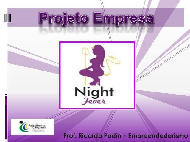 Prof. Ricardo Padin – Empreendedorismo                                    1