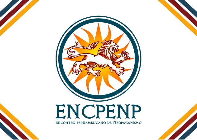 Nome do projeto: Encontro Pernambucano de NeopaganismoTemática: Cultura e diversidade religiosaPúblico-alvo: Membros do mo...
