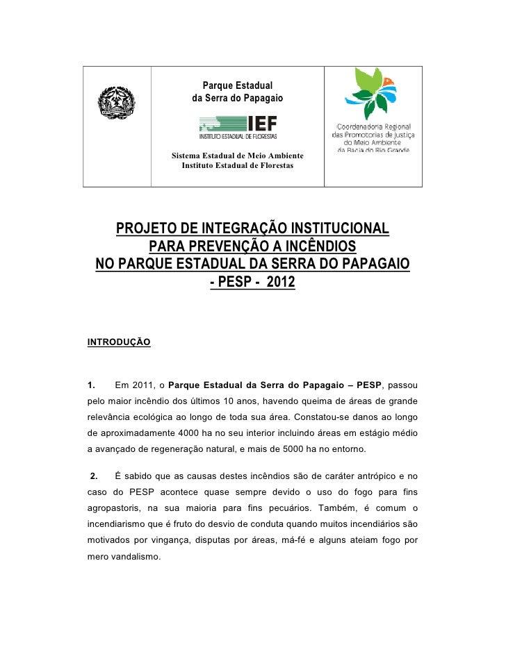 Parque Estadual                        da Serra do Papagaio                   Sistema Estadual de Meio Ambiente           ...