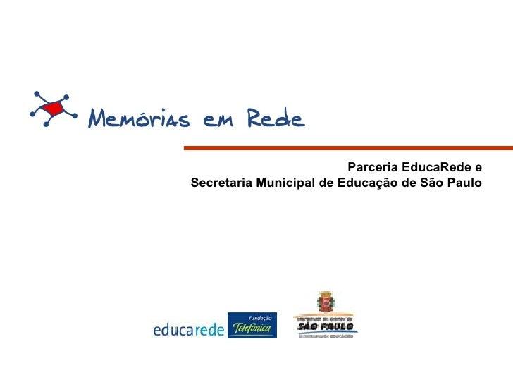 Parceria EducaRede e  Secretaria Municipal de Educação de São Paulo