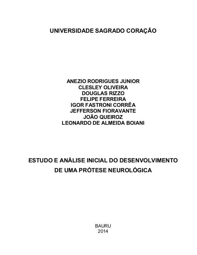 UNIVERSIDADE SAGRADO CORAÇÃO ANEZIO RODRIGUES JUNIOR CLESLEY OLIVEIRA DOUGLAS RIZZO FELIPE FERREIRA IGOR FASTRONI CORRÊA J...