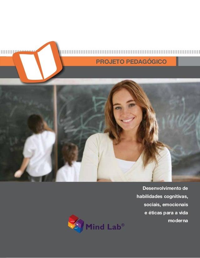 The Know How Series Supervisors Guide To Mind Lab E d u c a t i o n i s C h i l d 's P l a y Projeto pedagógico Desenvolvi...