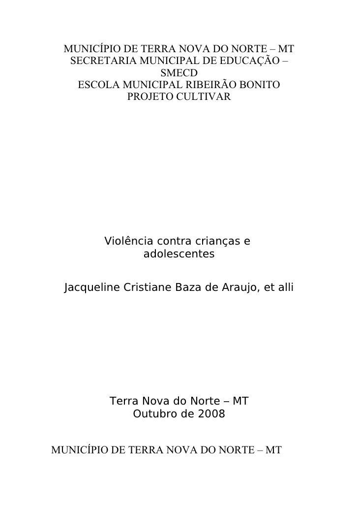 MUNICÍPIO DE TERRA NOVA DO NORTE – MT    SECRETARIA MUNICIPAL DE EDUCAÇÃO –                   SMECD     ESCOLA MUNICIPAL R...
