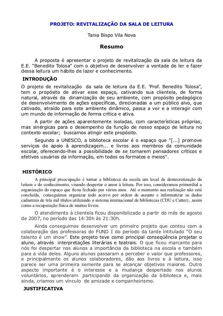 PROJETO: REVITALIZAÇÃO DA SALA DE LEITURA                                     Tania Bispo Vila Nova                       ...