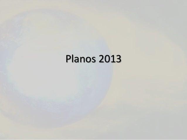 Planos 2013