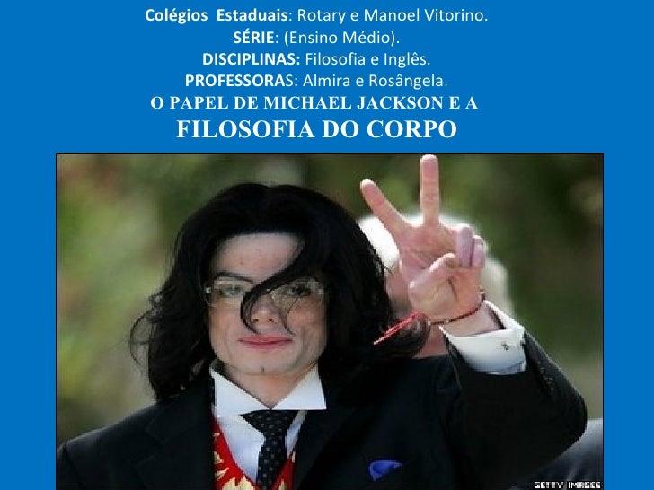Colégios  Estaduais : Rotary e Manoel Vitorino. SÉRIE : (Ensino Médio). DISCIPLINAS:  Filosofia e Inglês. PROFESSORA S: Al...