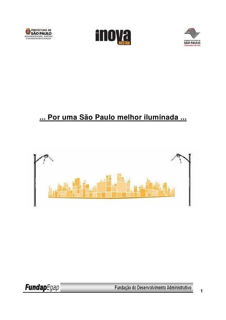... Por uma São Paulo melhor iluminada ...                                                  1