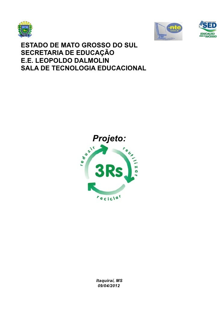 ESTADO DE MATO GROSSO DO SULSECRETARIA DE EDUCAÇÃOE.E. LEOPOLDO DALMOLINSALA DE TECNOLOGIA EDUCACIONAL                 Pro...