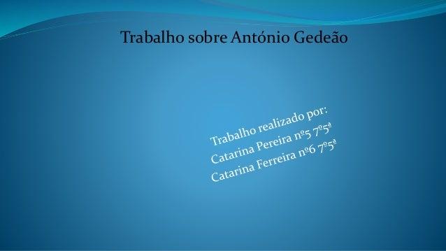 Trabalho sobre António Gedeão
