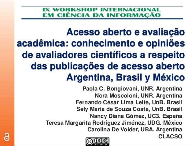 Acesso aberto e avaliação acadêmica: conhecimento e opiniões de avaliadores científicos a respeito das publicações de aces...