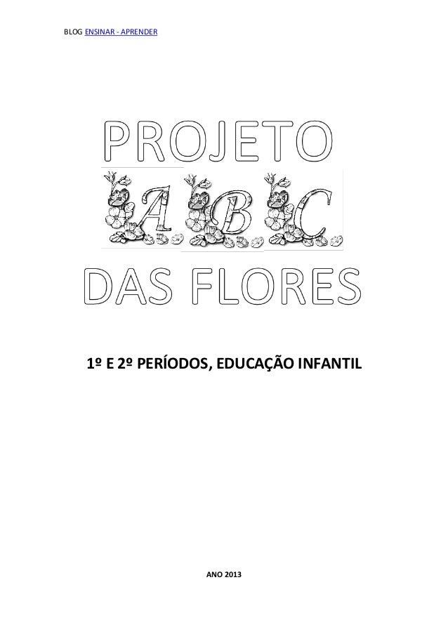 BLOG ENSINAR - APRENDER     1º E 2º PERÍODOS, EDUCAÇÃO INFANTIL                          ANO 2013