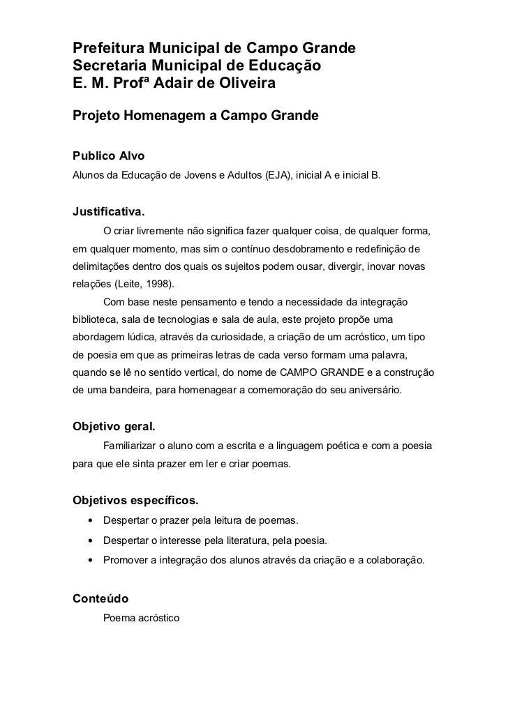 Prefeitura Municipal de Campo GrandeSecretaria Municipal de EducaçãoE. M. Profª Adair de OliveiraProjeto Homenagem a Campo...