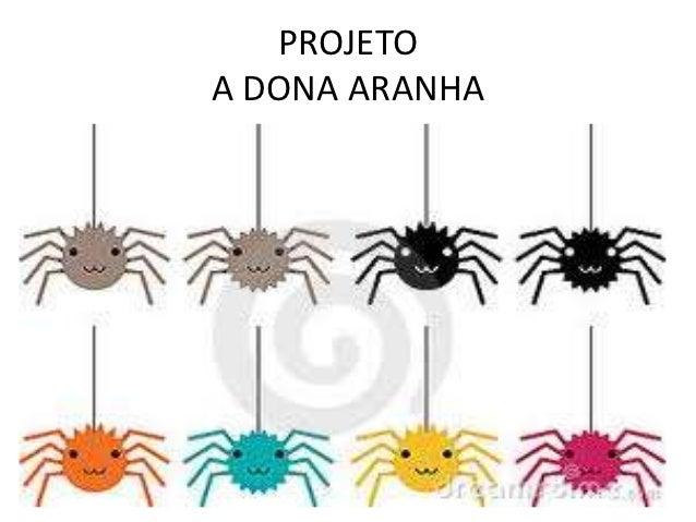 Projeto A Dona Aranha