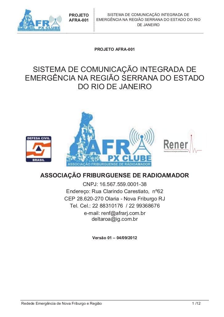 PROJETO            SISTEMA DE COMUNICAÇÃO INTEGRADA DE                         AFRA-001       EMERGÊNCIA NA REGIÃO SERRANA...