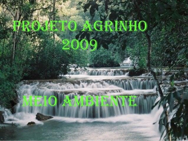 PROJETO AGRINHO 2009 MEIO AMbIENTE
