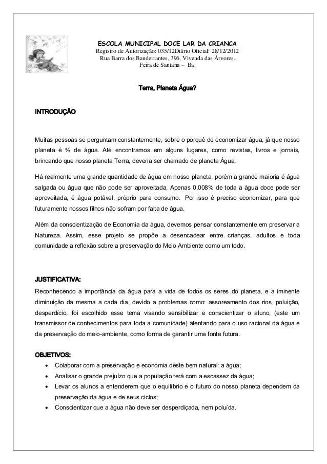 ESCOLA MUNICIPAL DOCE LAR DA CRIANCA Registro de Autorização: 035/12Diário Oficial: 28/12/2012 Rua Barra dos Bandeirantes,...