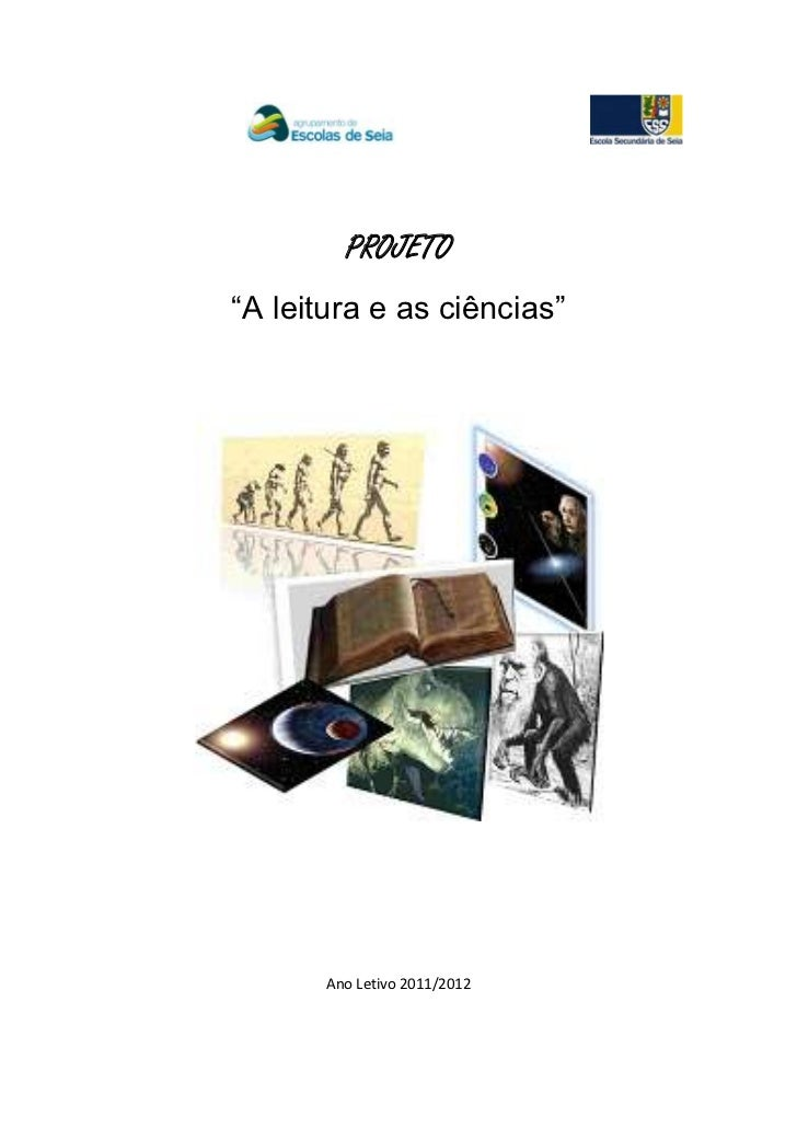 """PROJETO""""A leitura e as ciências""""       Ano Letivo 2011/2012"""