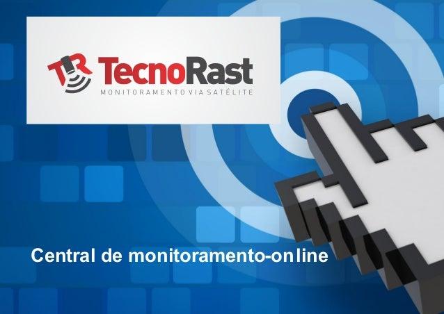 Central de monitoramento on- line
