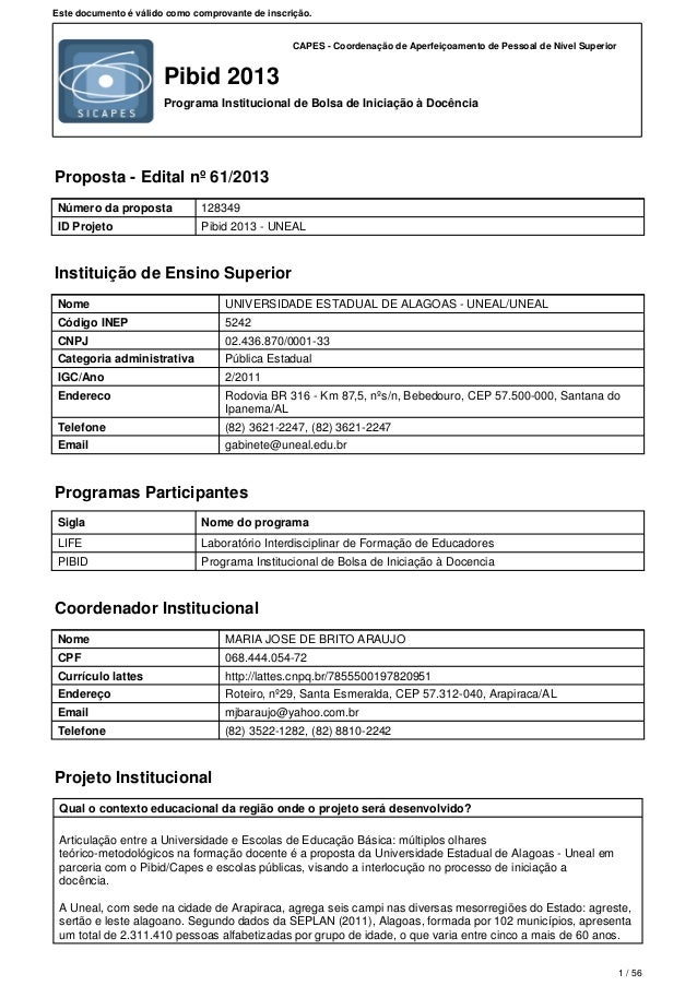 CAPES - Coordenação de Aperfeiçoamento de Pessoal de Nível Superior Pibid 2013 Programa Institucional de Bolsa de Iniciaçã...