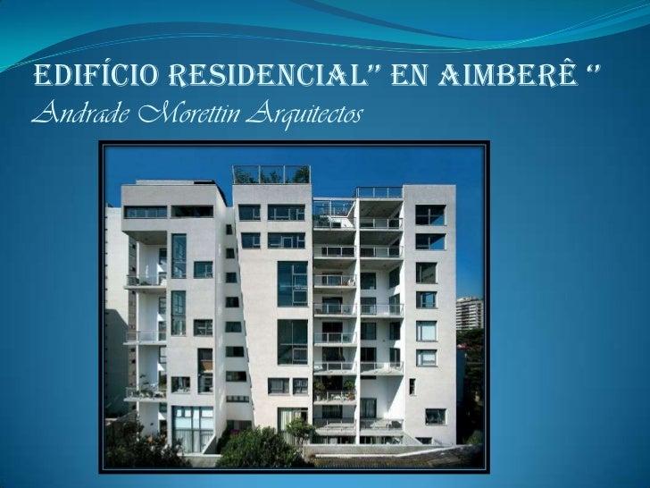 edifício Residencial'' en aimbeRê ''Andrade Morettin Arquitectos