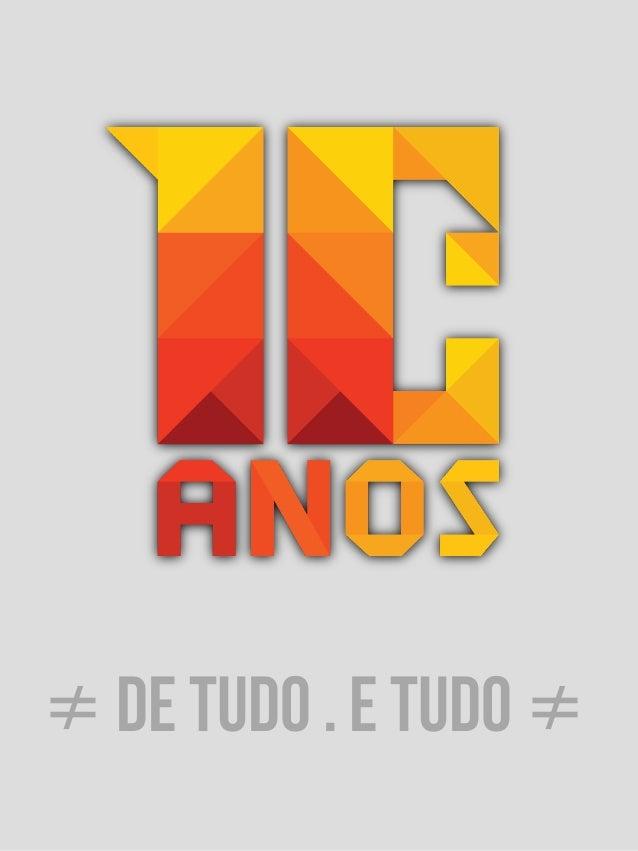≠ DE TUDO . E TUDO ≠