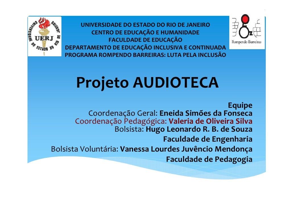 UNIVERSIDADE DO ESTADO DO RIO DE JANEIRO          CENTRO DE EDUCAÇÃO E HUMANIDADE               FACULDADE DE EDUCAÇÃO   DE...